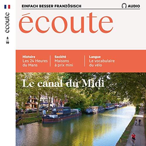 Écoute Audio - Le canal du Midi. 6/2019 Titelbild