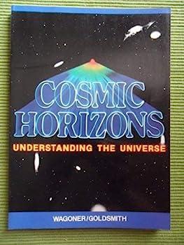 Cosmic Horizons: Understanding the Universe 0716714183 Book Cover