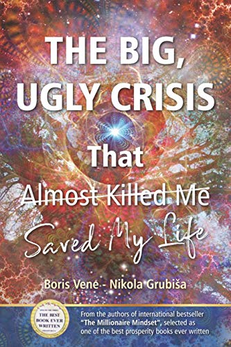 The Big Ugly Crisis That Saved My Life (English Edition)