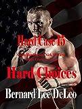 Hard Case 15: Hard Choices