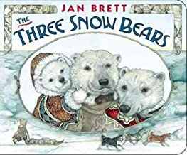 The Three Snow Bears The Three Snow Bears