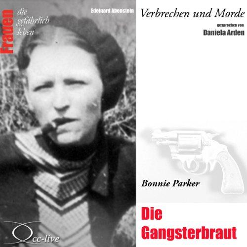 Bonnie Parker - Die Gangsterbraut Titelbild