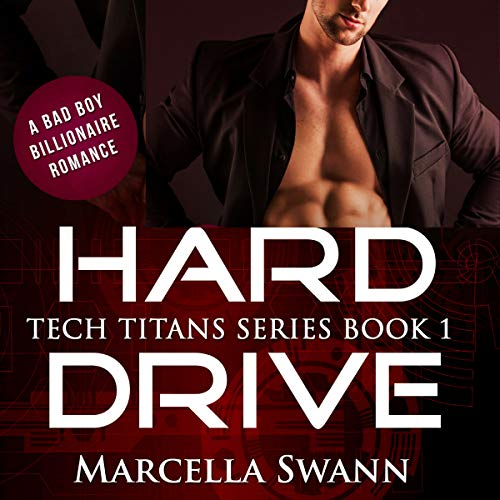 Hard Drive: A Bad Boy Billionaire Romance audiobook cover art