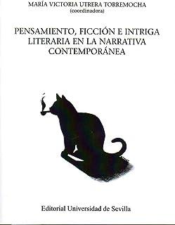 Pensamiento, ficción e intriga literaria en la narrativa contemporánea: 148