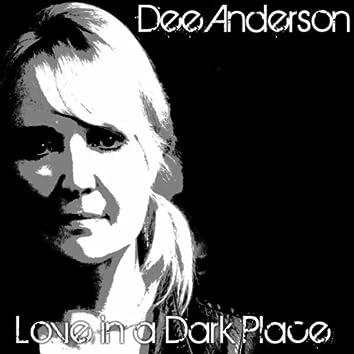 Love in a Dark Place
