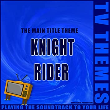 The Main Title Theme - Knight Rider