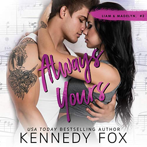 Always Yours Audiobook By Kennedy Fox cover art