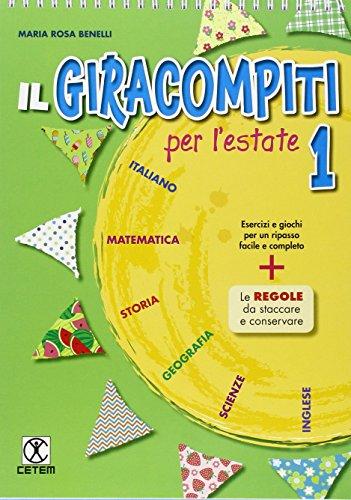 Il Giracompiti per l'estate. Per la Scuola elementare (Vol. 1)