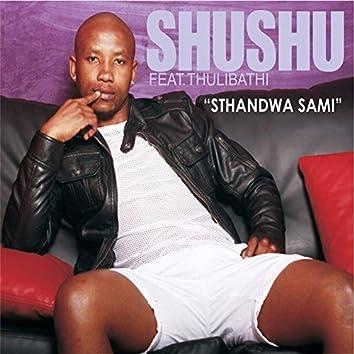 Sthandwa Sami (feat. Thulibathi)
