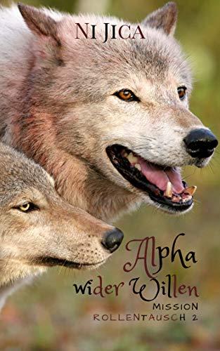 Alpha wider Willen: Mission Rollentausch 2