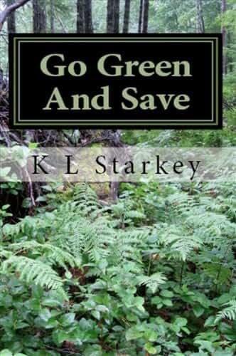 Go Green And Save (English Edition)