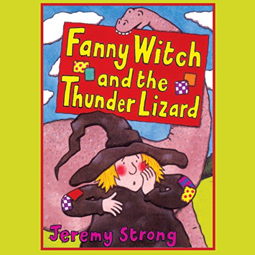 Fanny Witch and the Thunder Lizard & Fanny Witch Goes Spikky Spoo! audiobook cover art