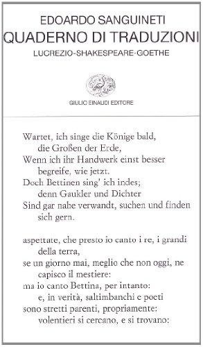 Quaderno di traduzioni. Lucrezio-Shakespeare-Goethe. Testo originale a fronte. Ediz. multilingue