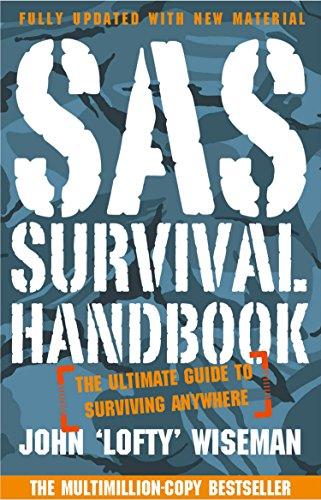 SAS Survival Handbook: The Definitive Survival Guide (English Edition)