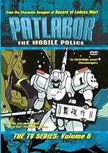 Patlabor - The Mobile Police The TV Series (Vol.6) by Mamoru Oshii