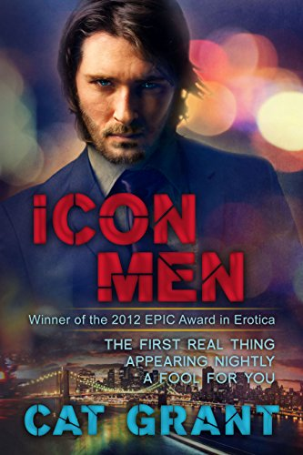 Icon Men - The First Real Thing - Appearing Nightly - A Fool for You (English Edition)