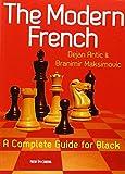 The Modern French: A Complete Guide For Black-Antic, Dejan Maksimovic, Branimir