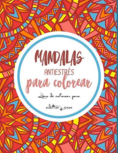 Mandalas antiestrés para colorear: Magníficos mandalas para los apasionados | Libro para colorear Adultos y niños Antiestrés y relajantes | Objetos, ... | Regalo ideal para los amantes del dibujo