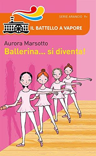Ballerina... si diventa!