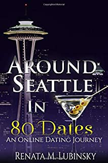 Around Seattle in 80 Dates: An Online Dating Journey