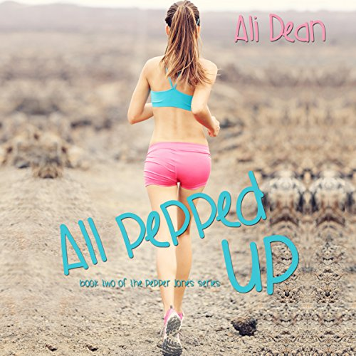 All Pepped Up audiobook cover art
