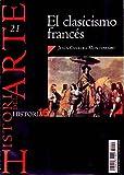 EL CLASICISMO FRANCES Nº 21 HISTORIA 16