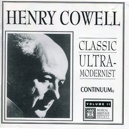 Henry Cowell Classic Ultra-modernist, Volume II (UK Import)