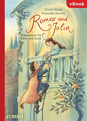 Romeo und Julia. Shakespeare für Klein und Groß