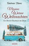 Mission: Weisse... von Andreas Benz