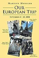 Our European Trip: September 4-22, 2018