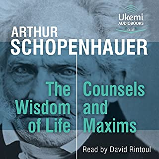 The Wisdom of Life, Counsels and Maxims cover art