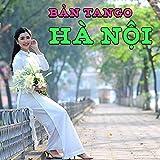 Bản tango Hà Nội