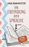 Anja Baumheier: Die Erfindung der Sprache
