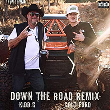 Down the Road (feat. Colt Ford) (Remix)
