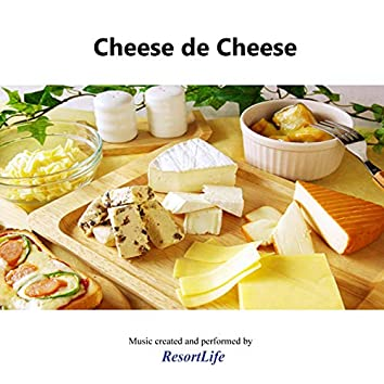 Cheese de Cheese