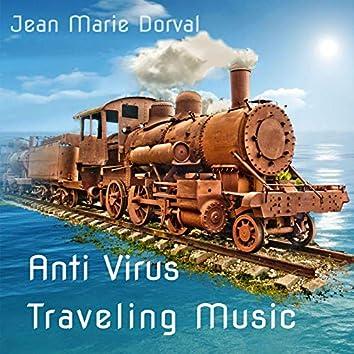 Anti Virus Traveling Music