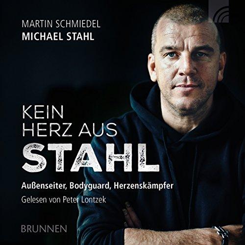 Kein Herz aus Stahl audiobook cover art