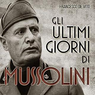 Gli ultimi giorni di Mussolini copertina