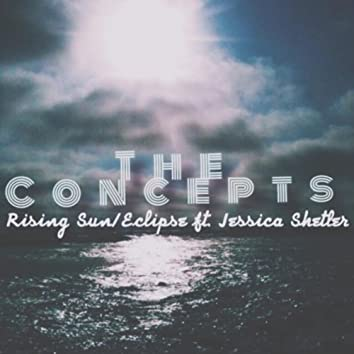 Rising Sun / Eclipse (feat. Jessica Shelter)