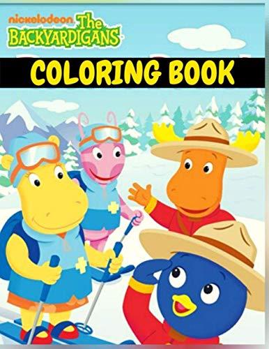 The Backyardigans Coloring Book: Amazing Gift For Fans Of The Backyardigans, Perfect The Backyardigans Coloring Pages For Kids Ages 2-10