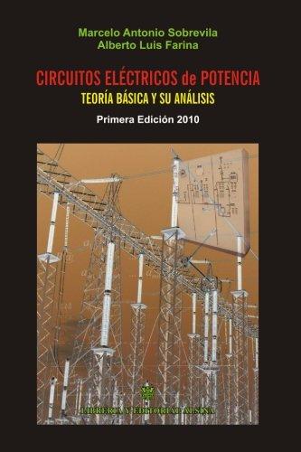 Circuitos Electricos de Potencia: Tratamiento Matematico y Teoria Basica