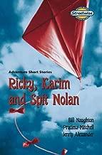Ricky, Karim and Spit Nolan: Adventure Short Stories: Access Version (Literacy Land)