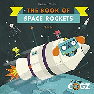 The Book of Space Rockets (Clever Cogz)