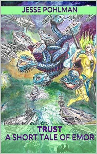 Trust: A Short Tale Of Emor (Pillars Of The Kingdom) by [Jesse Pohlman, Cecelia Price]