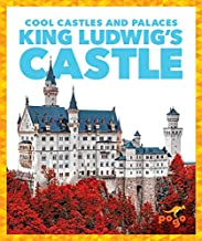 King Ludwig's Castle (Pogo: Cool Castles and Palaces)