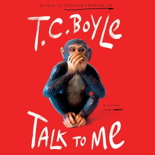 Talk to Me Audiobook By T.C. Boyle cover art