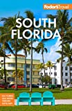Fodor s South Florida: With Miami, Fort Lauderdale, and the Keys (Full-color Travel Guide)