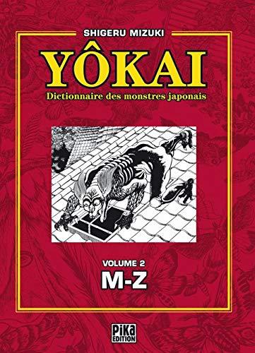 Yôkai : Dictionnaire des monstres japonais, Volume 2 (M-Z)