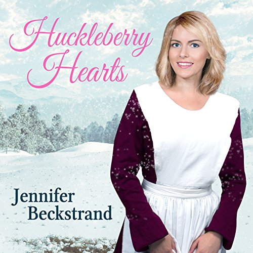 Huckleberry Hearts Audiobook By Jennifer Beckstrand cover art