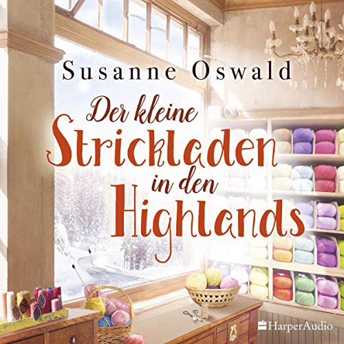 Der kleine Strickladen in den Highlands audiobook cover art